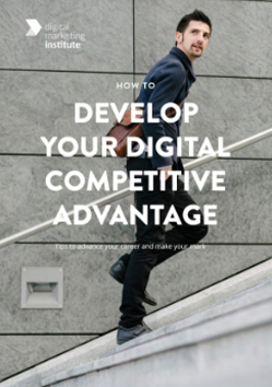 How To Develop Your Digital Competitive Advantage