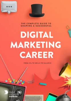 The Complete Guide To Shaping a Successful Digital Marketing Career