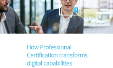 How Professional Certification transforms digital capabilities