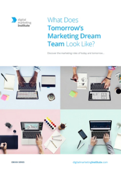 What Does Tomorrow's Marketing Dream Team Look Like?